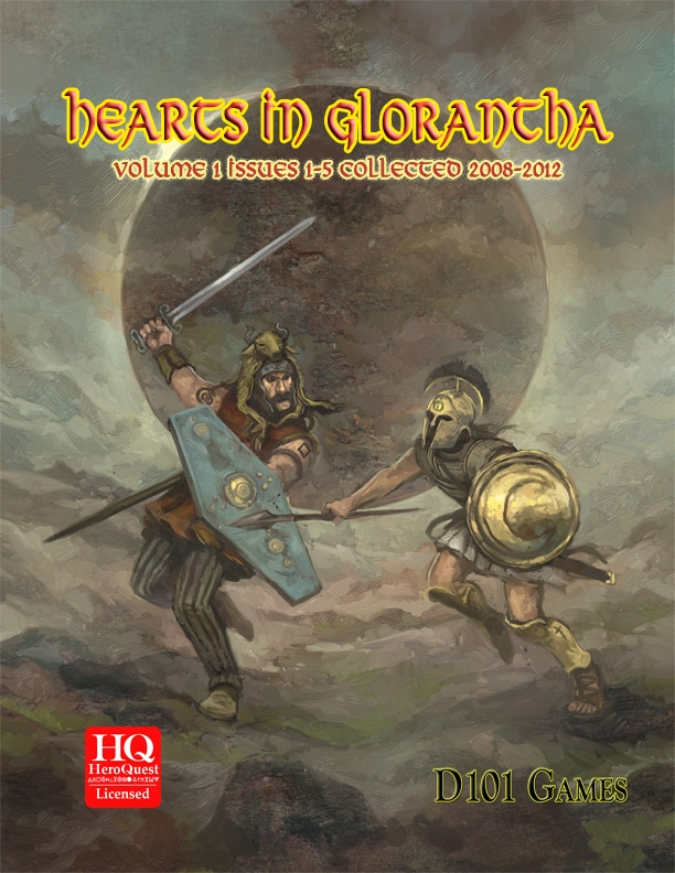 Hearts in Glorantha Volume 1 issues 1-5 Collected